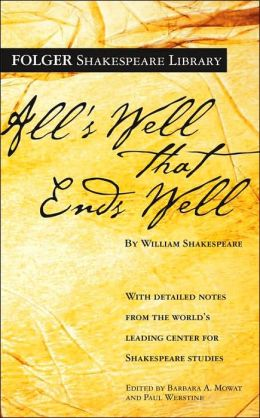 All's Well That Ends Well (Folger Shakespeare Library Series)