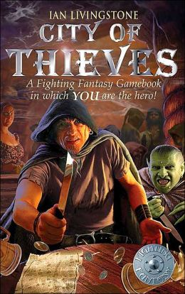City of Thieves (The Fighting Fantasy Series)