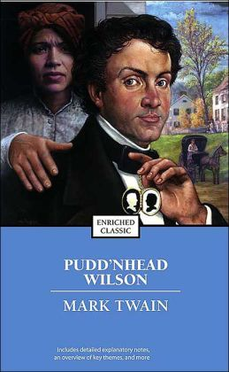 Pudd'nhead Wilson (Enriched Classics Series)
