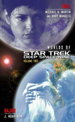 Worlds of Star Trek Deep Space Nine, Volume Two: Trill and Bajor