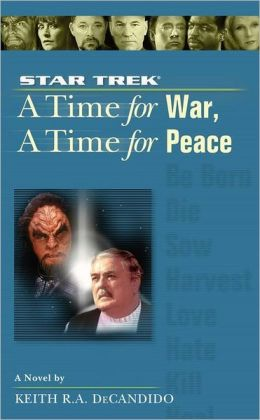 Star Trek The Next Generation: A Time for War, A Time for Peace