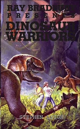 Ray Bradbury Presents Dinosaur Warriors