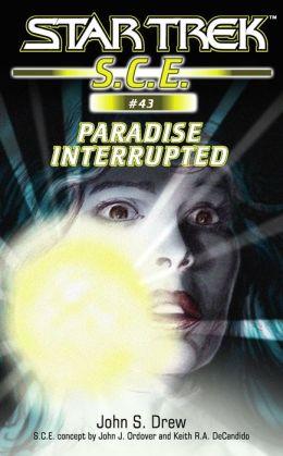 Star Trek S.C.E. #43: Paradise Interrupted