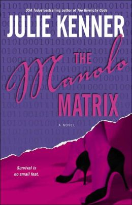 The Manolo Matrix (Codebreaker Trilogy Series #2)