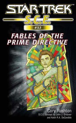 Star Trek S.C.E. #53: Fables of the Prime Directive