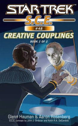 Star Trek S.C.E. #48: Creative Couplings, Book 2