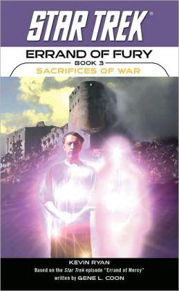 Star Trek Errand of Fury Book 3: Sacrifices of War