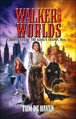Walker of Worlds (Chronicles of the King's Tramp Series, Book 1)