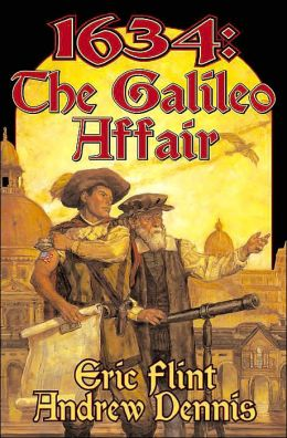 1634: The Galileo Affair (The 1632 Universe)