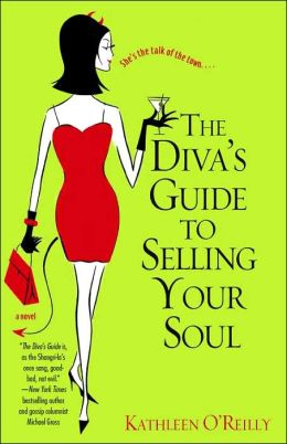 The Diva's Guide to Selling Your Soul