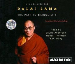 The Path to Tranquility: Daily Meditations by the Dalai Lama