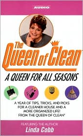 A Queen for All Seasons: A Year of Tips, Tricks, and Picks for a Cleaner House and a More Organized Life