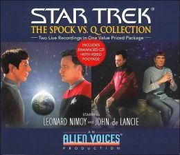 Star Trek: The Spock vs. Q Collection (Alien Voices Series)