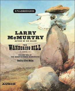 The Wandering Hill (Berrybender Narratives Series #2)