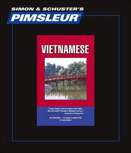 Vietnamese: Learn to Speak and Understand Vietnamese with Pimsleur Language Programs