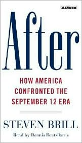 After: How America Changed- and Prevailed- in the September 12 Era