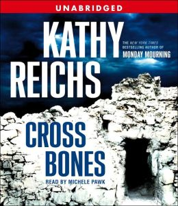 Cross Bones (Temperance Brennan Series #8)