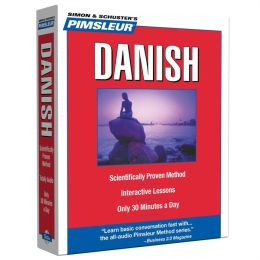Danish: Learn to Speak and Understand Danish with Pimsleur Language Programs