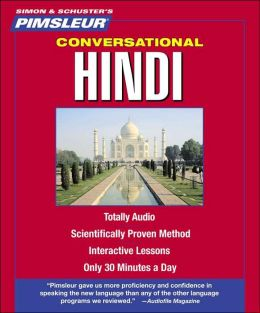 Conversational Hindi: Learn to Speak and Understand Hindi with Pimsleur Language Programs