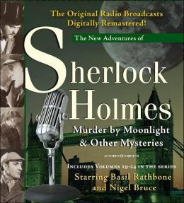 Murder by Moonlight and Other Mysteries: New Adventures of Sherlock Holmes Volumes 19-24