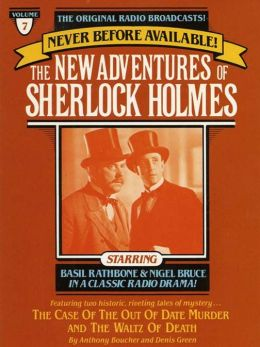 The Case of the Out of Date Murder and The Waltz of Death: The New Adventures of Sherlock Holmes Series, Episode 7