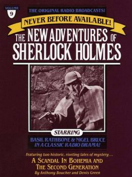 The Scandal in Bohemia and The Second Generation: The New Adventures of Sherlock Holmes Series, Episode 9