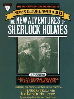 In Flanders Fields and The Eyes of Mr. Leyton: The New Adventures of Sherlock Holmes Series, Episode 10