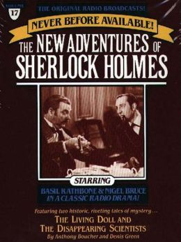 The Living Doll and The Disappearing Scientists: The New Adventures of Sherlock Holmes Series, Episode 17