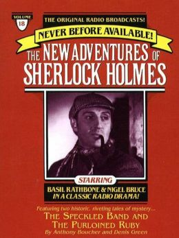 The Adventure of the Speckled Band and The Purloined Ruby: The New Adventures of Sherlock Holmes Series, Episode 18