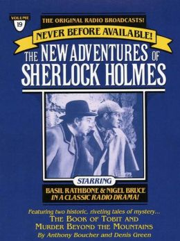 The Book of Tobit and The Murder Beyond the Mountains: The New Adventures of Sherlock Holmes Series, Episode 19