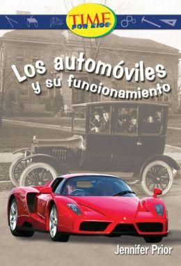 Automoviles y su funcionamiento (Automobiles and How They Work): Fluent