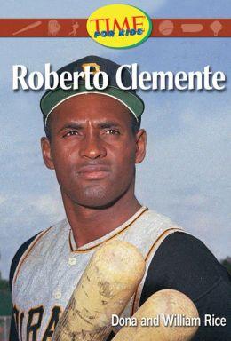 Roberto Clemente (Spanish Version): Fluent Plus