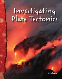 Investigating Plate Tectonics
