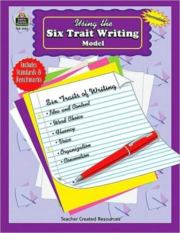 Using the Six Trait Writing Model Grade 3-5