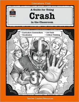 A Guide for Using Crash in the Classroom (Literature Unit Series)