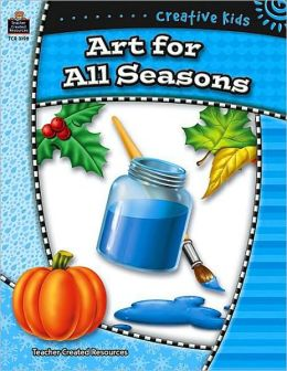 Creative Kids: Art for All Seasons