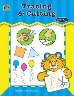 Tracing and Cutting: Pre K-1