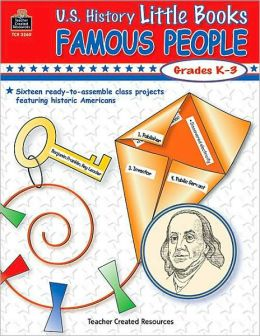 U. S. History Little Books: Famous People
