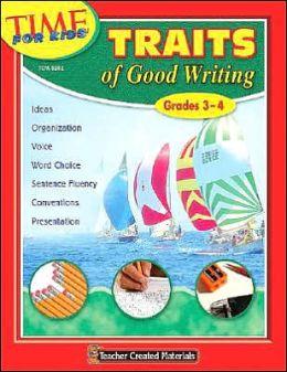 Traits of Good Writing (Grades 3-4)