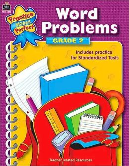 Word Problems, Grade 2 (Practice Makes Perfect Series)