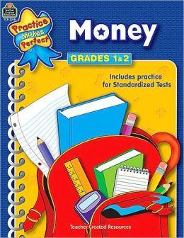 Money, Grades 1-2 (Practice Makes Perfect Series)