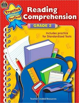 Reading Comprehension, Grade 2 (Practice Makes Perfect Series)