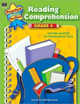 Reading Comprehension, Grade 4 (Practice Makes Perfect Series)
