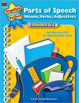 Parts of Speech, Grades 2-3 (Practice Makes Perfect Series)