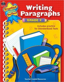 Writing Paragraphs, Grade 2 (Practice Makes Perfect Series)