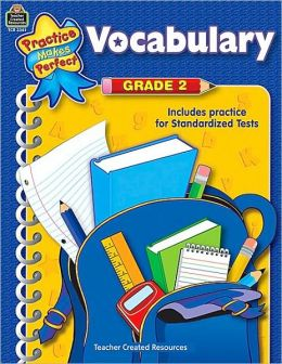 Vocabulary, Grade 2 (Practice Makes Perfect Series)