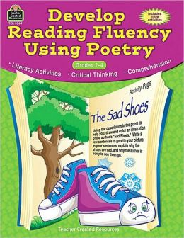 Develop Reading Fluency Using Poetry Grades 2-4