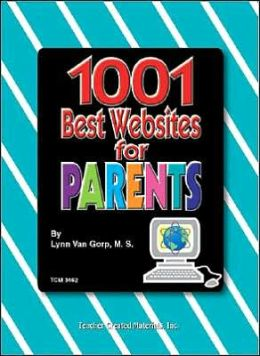 1001 Best Websites for Parents with Cdrom