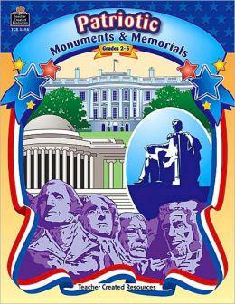 Patriotic Monuments and Memorials (Patriotic Activities Series): Grades 2-5