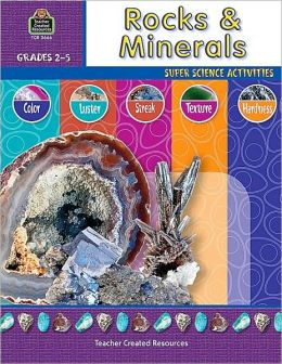 Rocks & Minerals: Grades 2-5 (Super Science Activities Series)